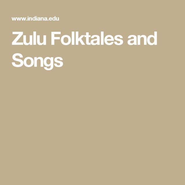 Zulu Folktales and Songs