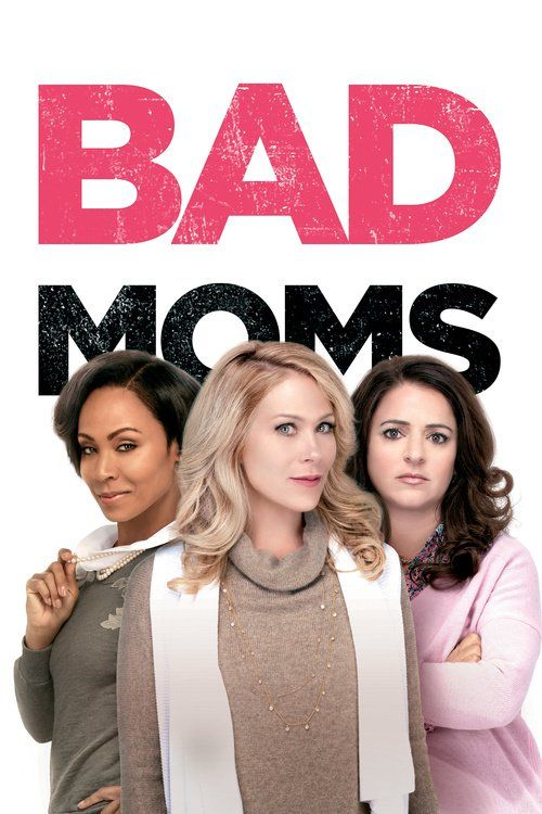Bad Moms Full Movie Online 2016
