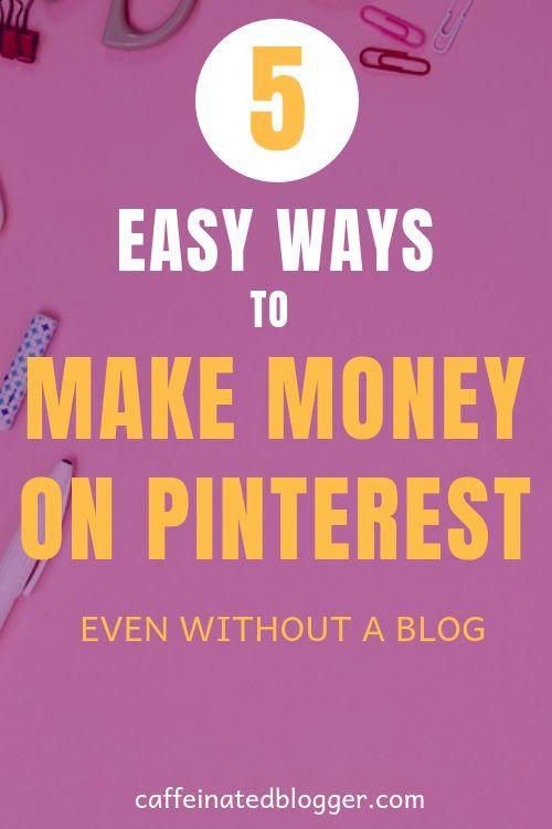 So verdienen Sie Geld mit Pinterest OHNE BLOG! Schritt für Schritt Anleitung   – Blogging For Beginners
