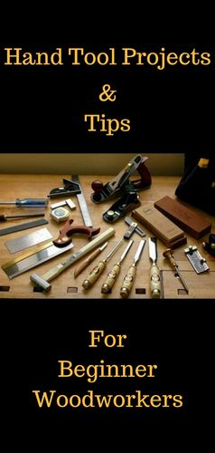 Hand Too Projects and Tips for Beginner Woodworkers http://vid.staged.com/0Rit