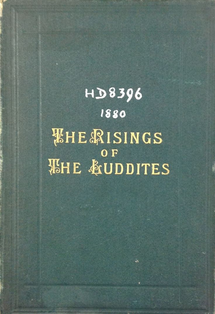 'The Risings of the Luddites' published by Heckmondwike, 1880.