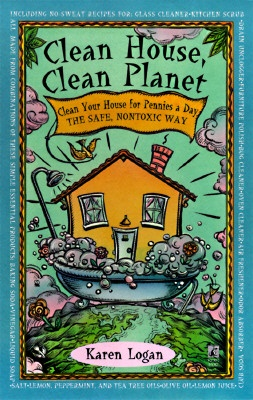 Clean House Clean Planet: Worth Reading, Households Products, Clean Planets, Karen O'Neil, Karen Logan, Hazard Households, Books Worth, Houses Clean, Clean Houses