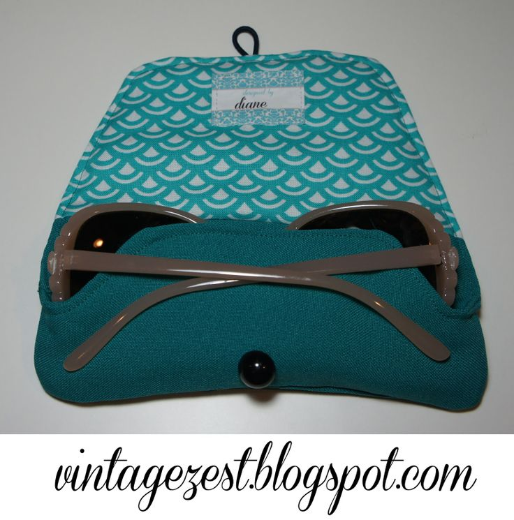 Diane's Vintage Zest!: Tutorial: Sunglasses Case & Giveaway *CLOSED*