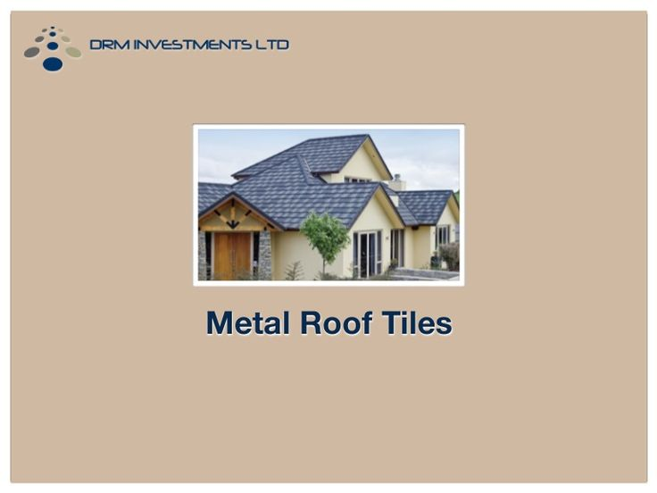 78 Best Ideas About Metal Roof Tiles On Pinterest Metal Roof Shingles Metal Roof Colors And