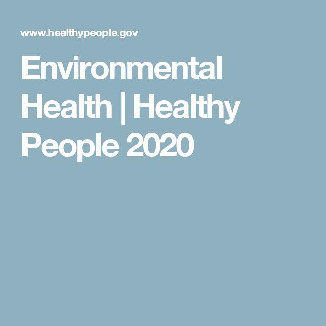 Environmental Health   Healthy People 2020