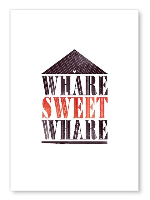 Whare Sweet Whare...!!