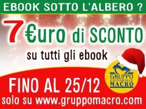 Ebook sotto l'Albero? Hai subito 7 euro di Buono Sconto! http://www.gruppomacro.com/blog/posts/ebook-macro-sconto-natale-2014
