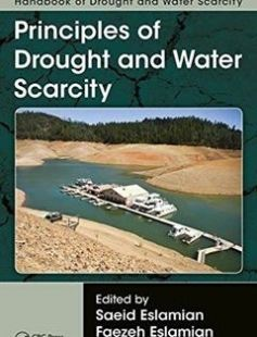 Handbook of Drought and Water Scarcity: Principles of Drought and Water Scarcity 1st Edition free download by Saeid Eslamian Faezeh A. Eslamian ISBN: 9781498731027 with BooksBob. Fast and free eBooks download.  The post Handbook of Drought and Water Scarcity: Principles of Drought and Water Scarcity 1st Edition Free Download appeared first on Booksbob.com.