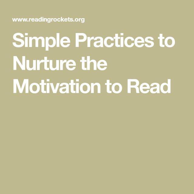 UNDERSTANDING: Simple Practices to Nurture the Motivation to Read