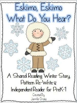 Winter Shared Reading Pack 'Eskimo, Eskimo What Do You Hear?'  from Jennifer Drake on TeachersNotebook.com (23 pages)  - Are you looking for a winter shared reading pack?  This original story follows winter animals as they hear different noises- leading to an Eskimo!  It also includes a pattern re-write for a class story and independent foldable reader!