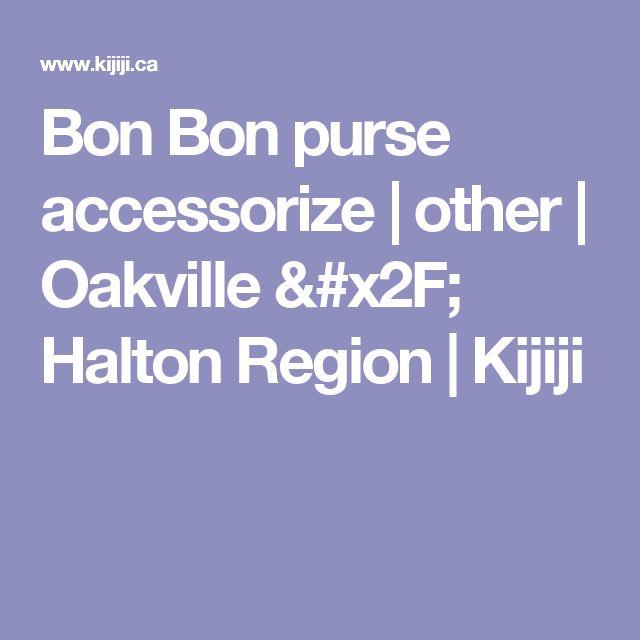 Bon Bon purse accessorize | other | Oakville / Halton Region | Kijiji