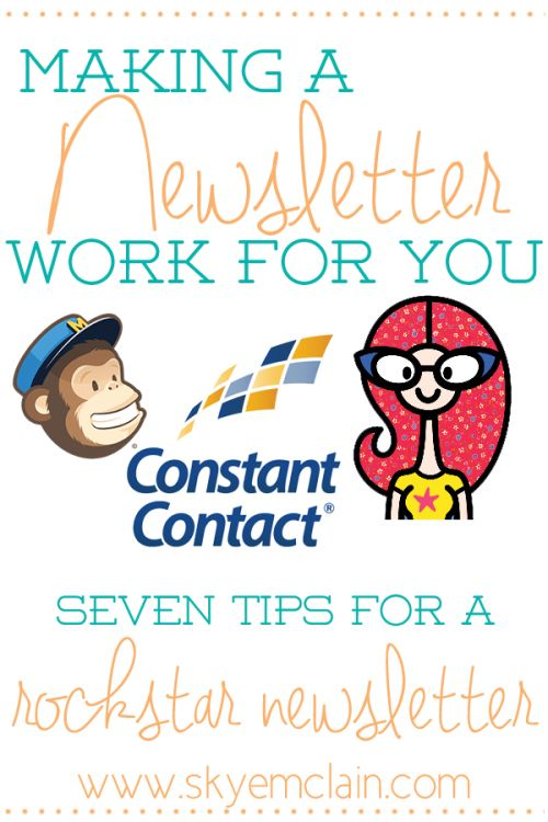 Making Newsletters Work For You - Skye McLain