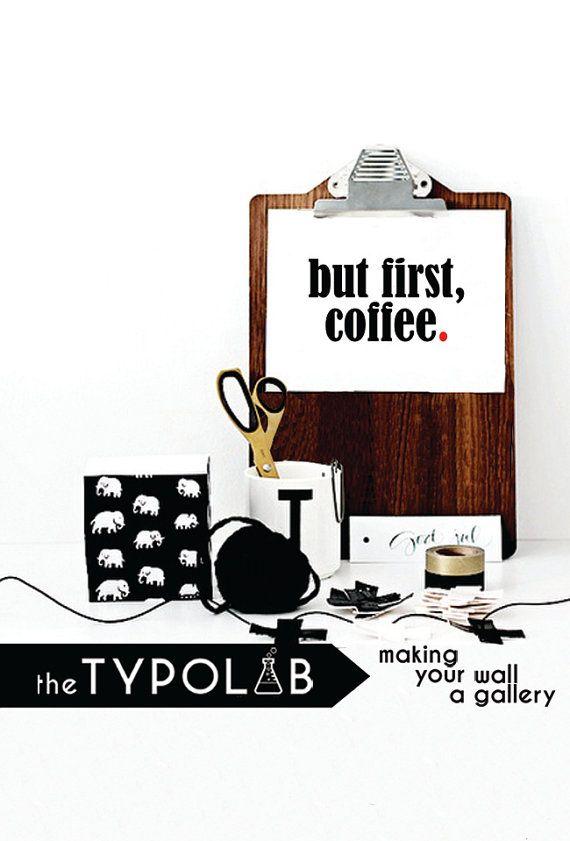 but first, coffee/ Motivational Inspiring Quote/Minimalist Office Art/ Scandinavian design/ motivational print/ black and white, No. 190