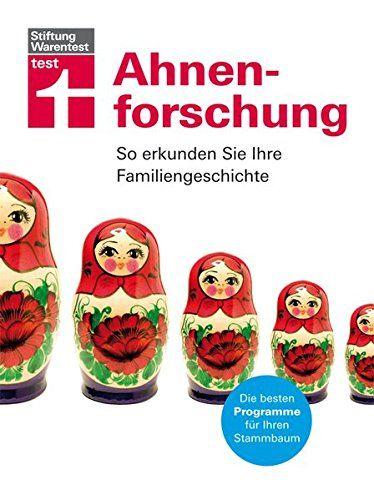 Ahnenforschung: So erkunden Sie Ihre Familiengeschichte | Stiftung Warentest | Ahnenforschung Buch Ratgeber