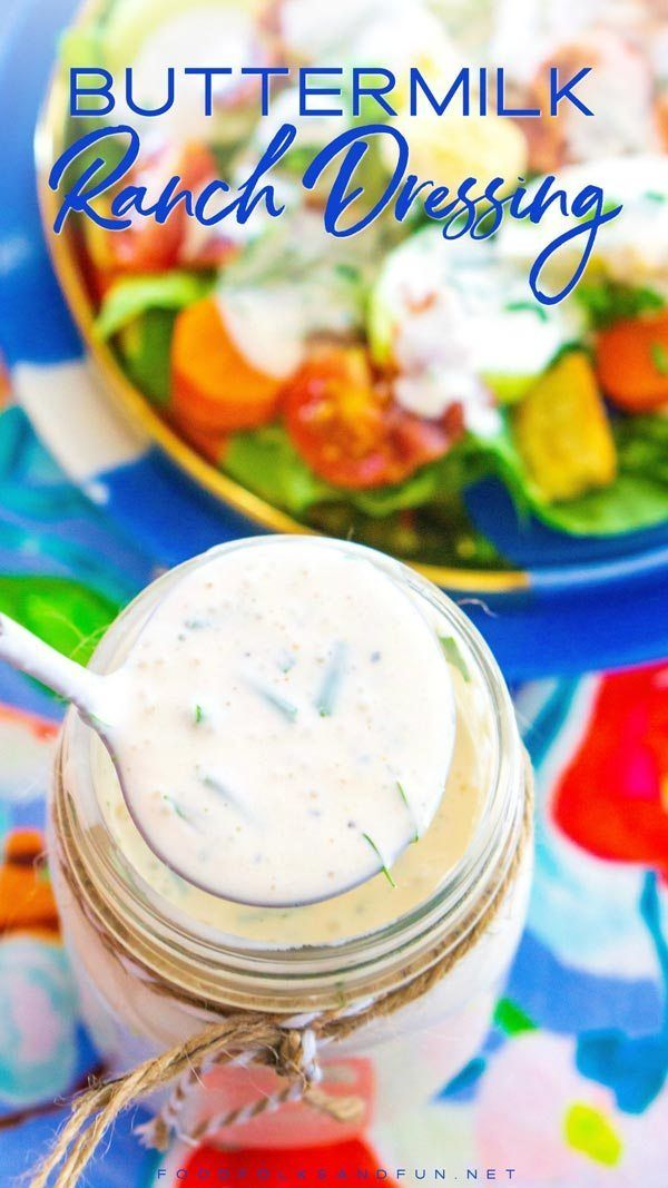 This Buttermilk Ranch Dressing Recipe Is Rich Creamy And Packed With Flavor From F Buttermilk Ranch Dressing Ranch Dressing Recipe Easy Ranch Dressing Recipe