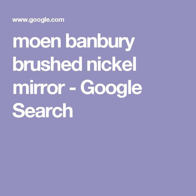 moen banbury brushed nickel mirror - Google Search