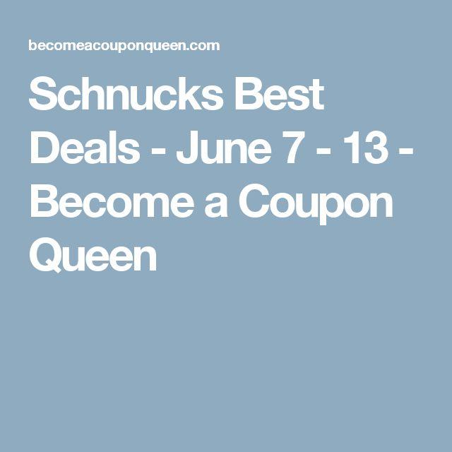 Schnucks Best Deals - June 7 - 13 - Become a Coupon Queen
