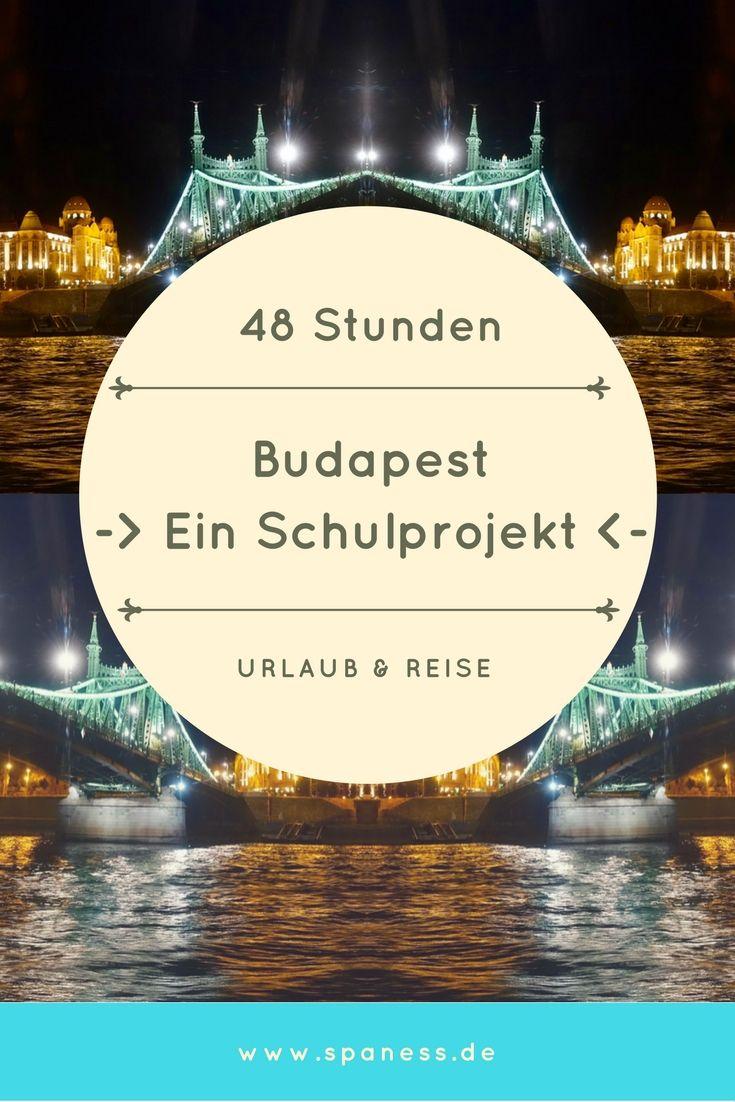 Budpaest - 48 Stunden - SPANESS Nachwuchs zeigt euch sein Schulprojekt zum Budapest-Trip.