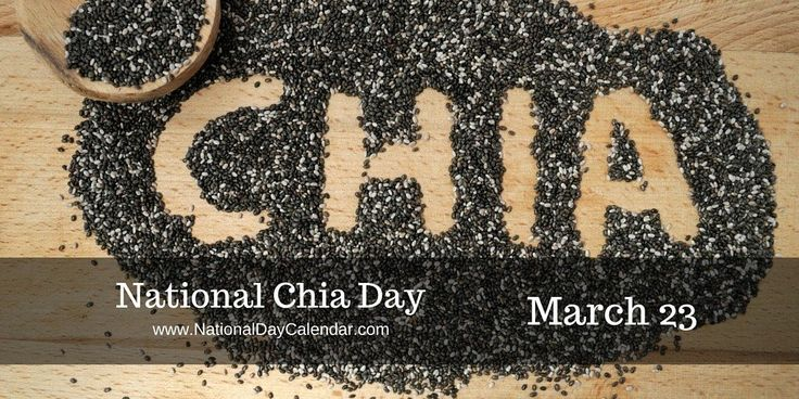 NATIONAL CHIA DAY The Registrar of NationalDay Calendar has designated March 23rd of each year as National Chia Day. This day recognizes the tiny, yet powerful chia seed that has earned its reput…