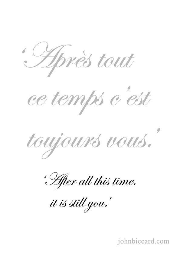 ♔ 'After all this time, it is still you.'