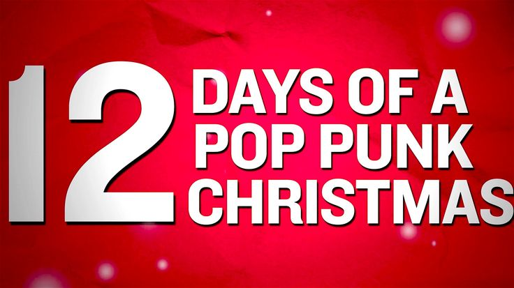 Sunrise Skater Kids - 12 Days of a Pop Punk Christmas (Punk Goes Christmas. What even lol this is so me tho