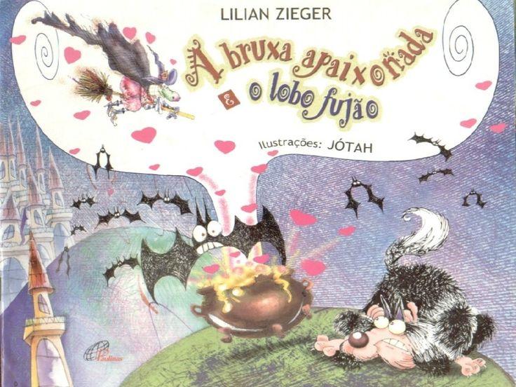 A bruxa apaixonada e o lobo fujão- Literatura infantil  by Paula Naranjo via slideshare