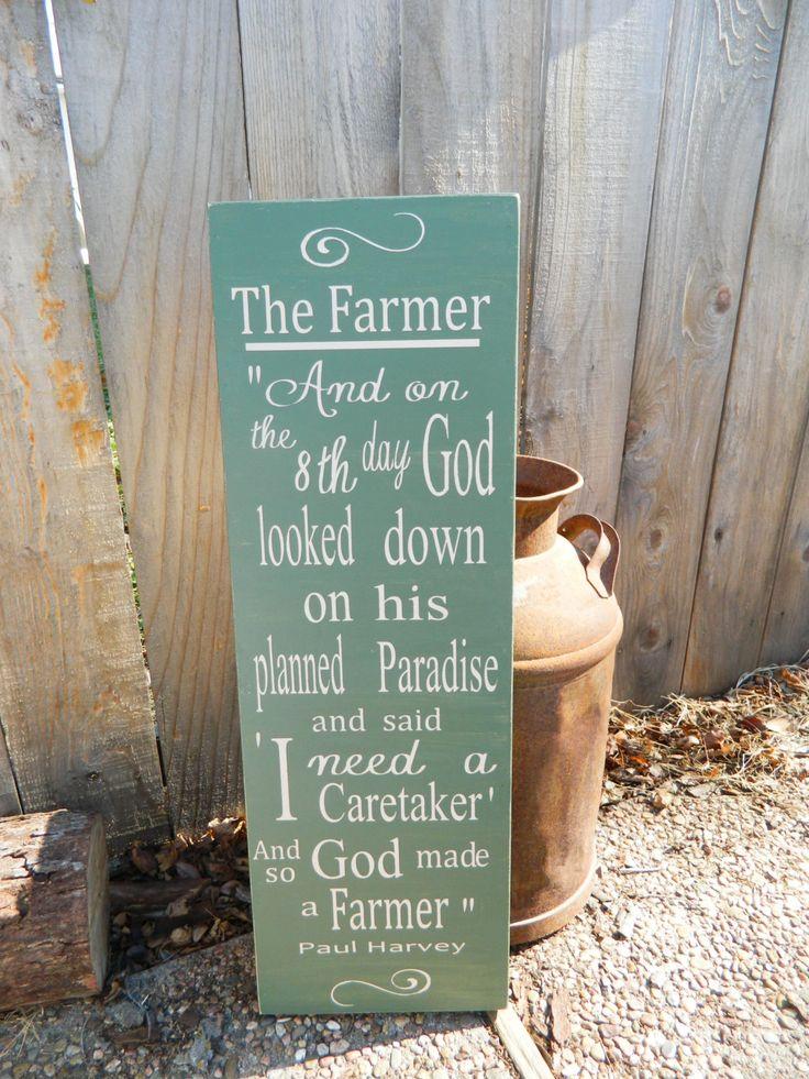 farmer sign sayings | So GOD made a farmer, Paul Harvey 12x36 handmade wood sign, primitive ...