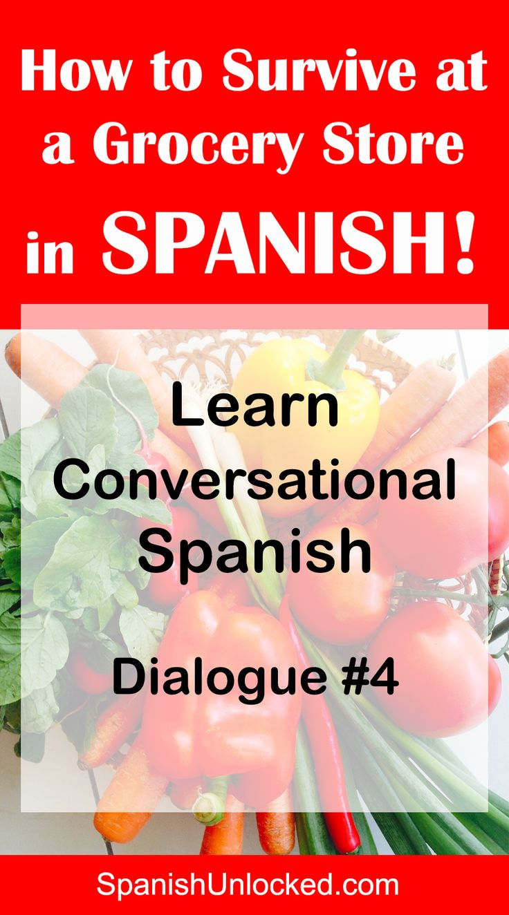 How to Survive at a Supermarket in Spanish Learning