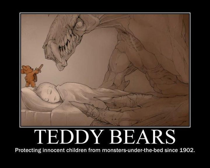 The truth about teddy bears. How sweet!