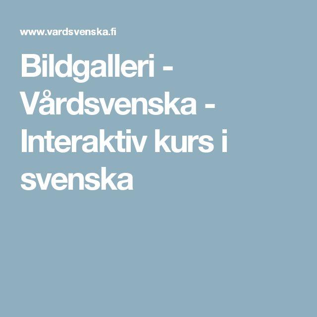 Bildgalleri - Vårdsvenska - Interaktiv kurs i svenska