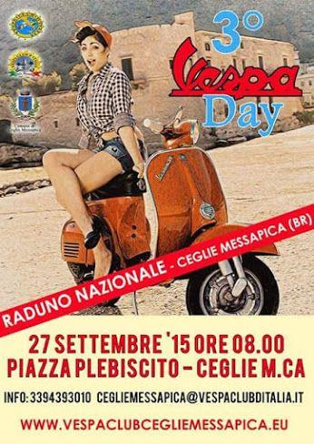 Il Vespa Club Ceglie Messapica organizza 3° VESPA DAY, raduno nazionale.