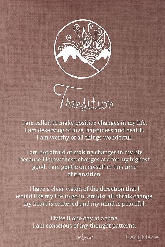 Affirmation - Transition by CarlyMarie                                                                                                                                                                                 More