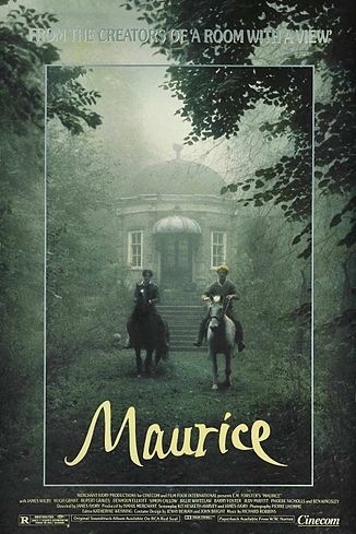 Maurice (pronounced Morris) is a 1987 British romantic drama film based on the novel of the same title by E. M. Forster. It is a tale of homosexual love in early 20th century England, following its main character Maurice Hall from his school days through university until he is united with his life partner.