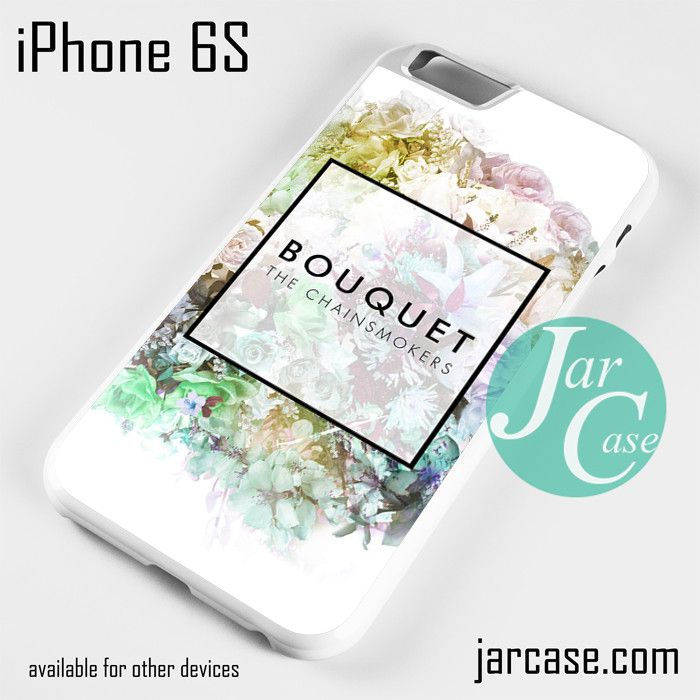 The Chainsmokers Bouquet Phone case for iPhone 6/6S/6 Plus/6S plus
