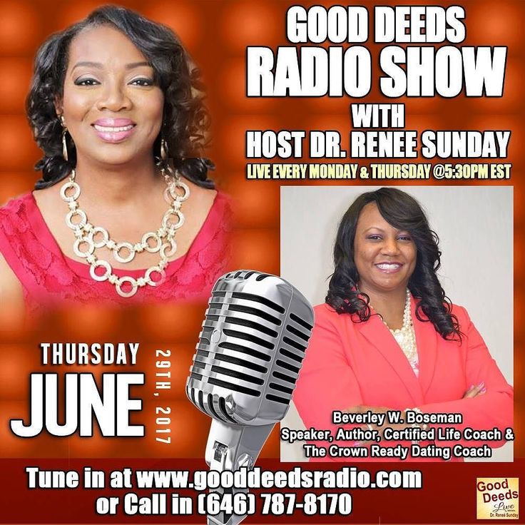 TODAY: Good Deeds Radio Show: Thursday 06/29/17 Beverley W. Boseman Speaker Author Certified Life Coach and The Crown Ready Dating Coach. Tune in by going to http://ift.tt/1wwLOlh or CALL IN number 646-787-8170 #radio #radiohost #business #inspirational #purpose #lifecoach #gooddeedslive #buildothers #dreams #atlanta #smallbusinessowner #interview #advertising #sponsorship #exposure #platformbuilder #media #mediapersonality #drreneesunday #motivational #inspirational #mediagroup