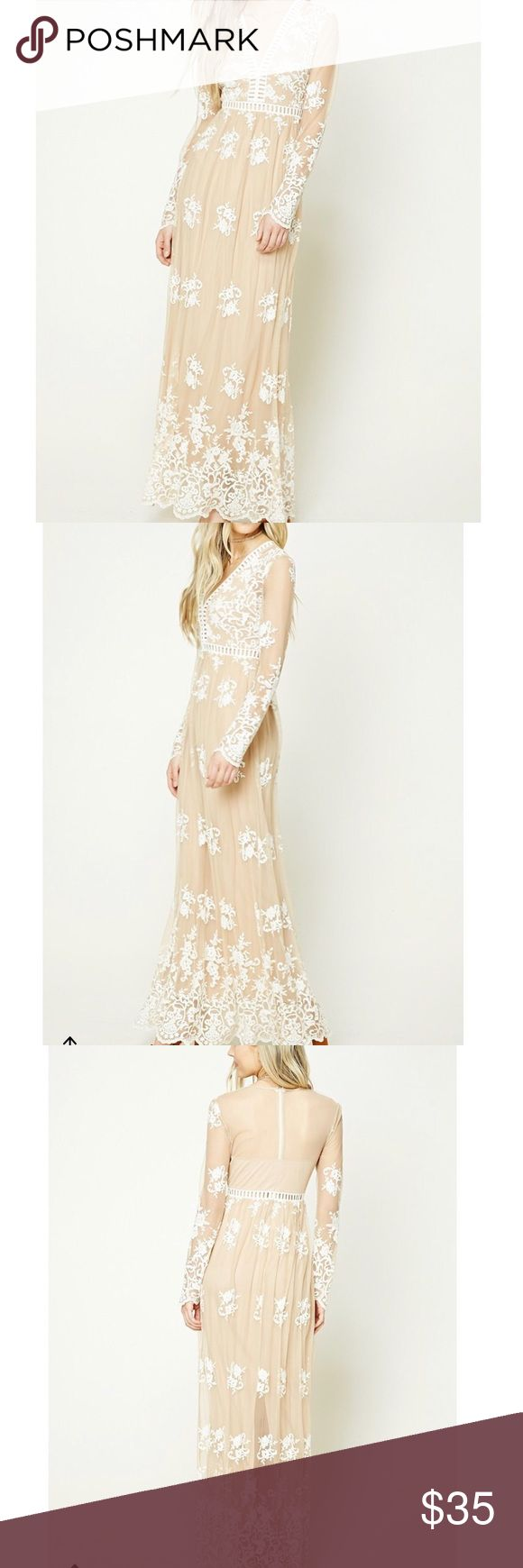Embroidered Long Sleeve Maxi Dress Forever 21 Embroidered Long Sleeve Maxi Dress in M. Nude & Ivory with sheer sleeves. Made to look like a For Love & Lemons Dress. SOLD OUT!!!! Forever 21 Dresses Maxi