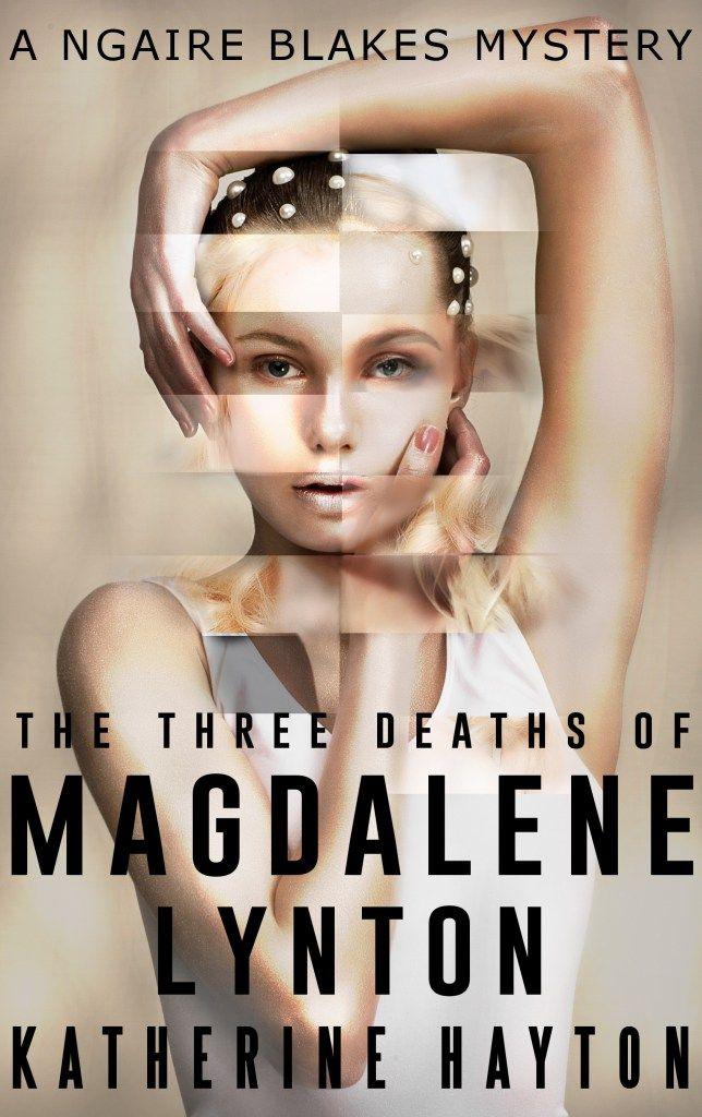 The Three Deaths of Magdalene Lynton
