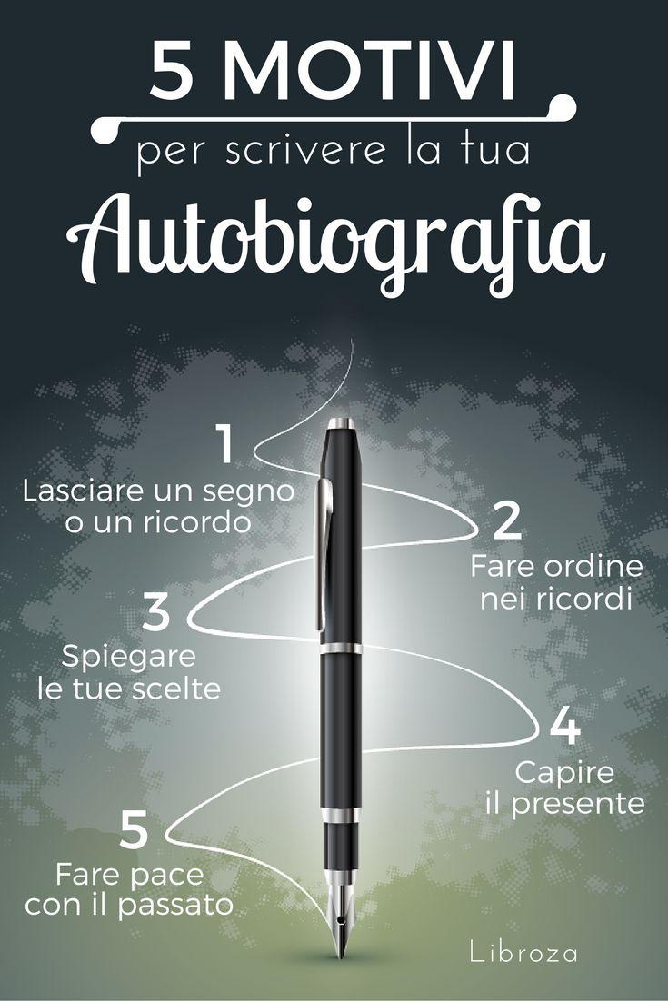 Infografica - 002 - 5 buoni motivi per scrivere la tua autobiografia - Libroza.com
