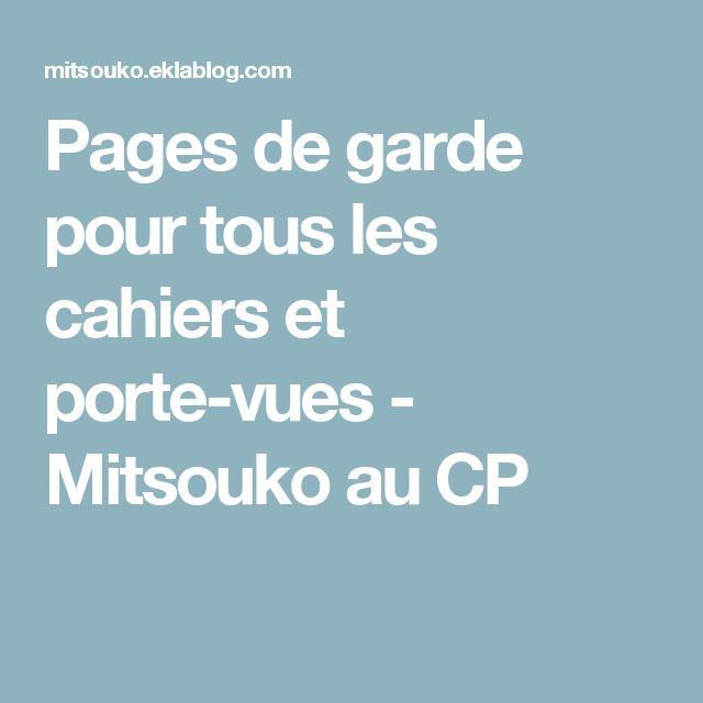Pages de garde pour tous les cahiers et porte-vues - Mitsouko au CP