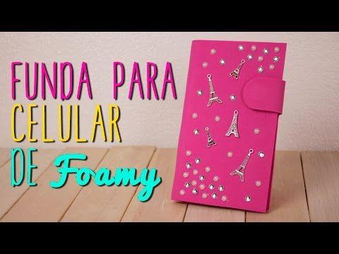 Cómo hacer Funda para Celular de Foamy/Goma Eva y Cartón - DIY| Catwalk ♥ - YouTube