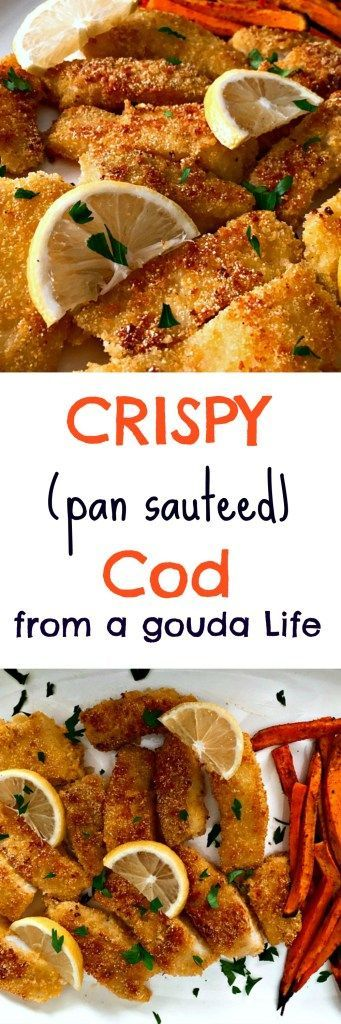 Crispy Cod - because cod does not have to be boring! Lightly breaded in cornmeal/Pankow and pan sautéed in olive oil. Serve with baked sweet potato fries or your favorite side dish.