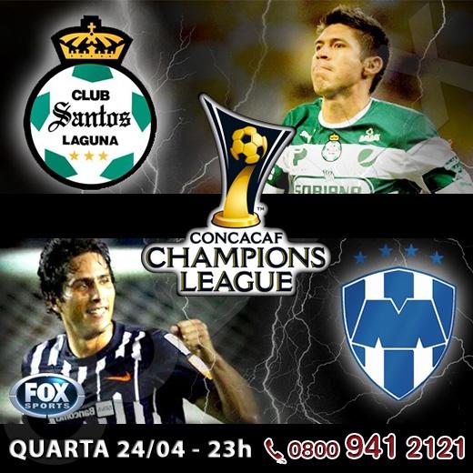 Hoje o canal FOX Sports transmite a primeira partida da final da CONCACAF Champions League, entre Santos Laguna e Monterrey.    http://www.clarotv.br.com/