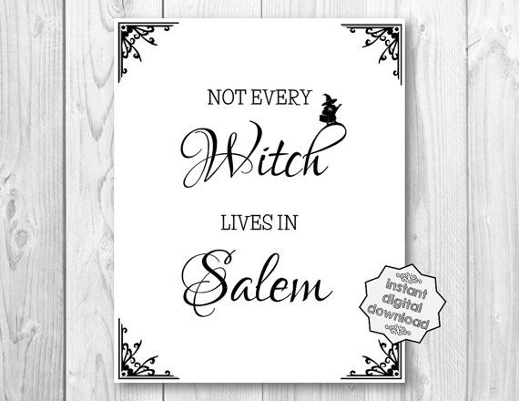 Not every witch lives in Salem. Halloween by UnmincedWords on Etsy