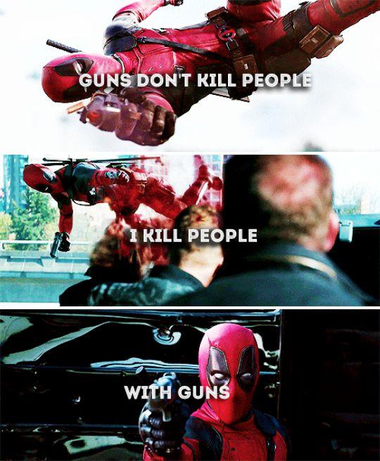 Guns don't kill people. I kill people. With guns. #marvel