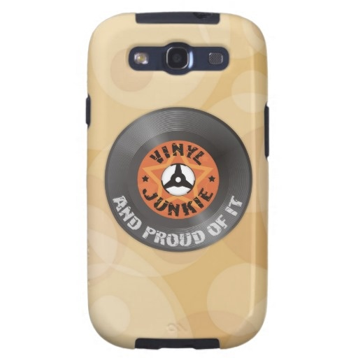 Vinyl Junkie - And Proud of It retro themed Galaxy S3 Cover. Great gift for every vinyl nut! $49.95