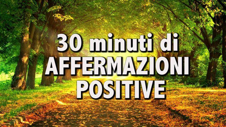 Affermazioni positive da ripetere per 21 giorni consecutivi per abituare il cervello a pensare positivamente cambiando il percorso abituale dei neuroni