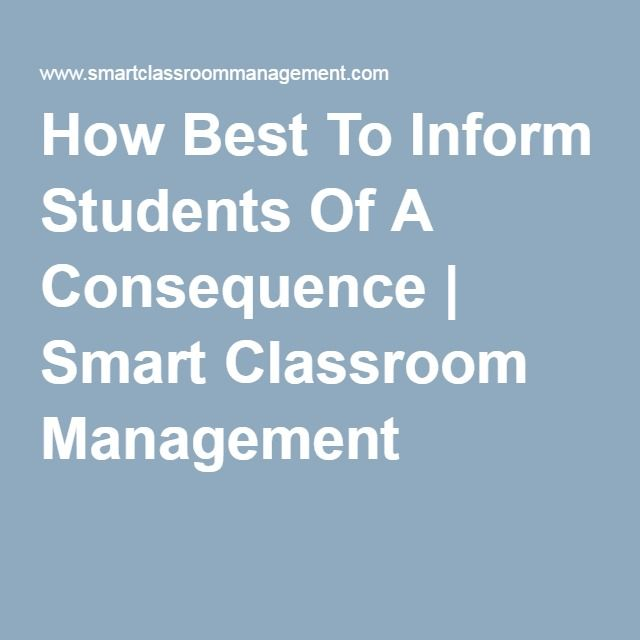 How Best To Inform Students Of A Consequence | Smart Classroom Management