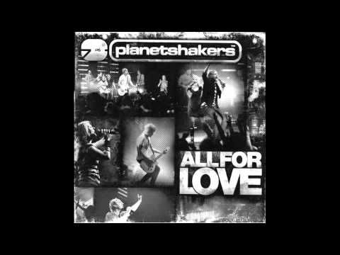 Planetshakers - The Anthem
