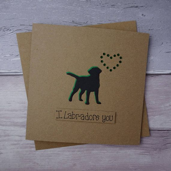 Handmade Black Labrador card Labrador birthday card Dog Pun