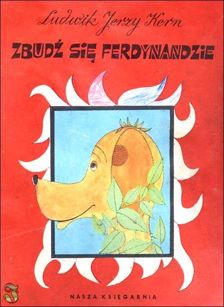 """""""Zbudź się Ferdynandzie"""" - Ludwik Jerzy Kern, Kazimierz Mikulski"""
